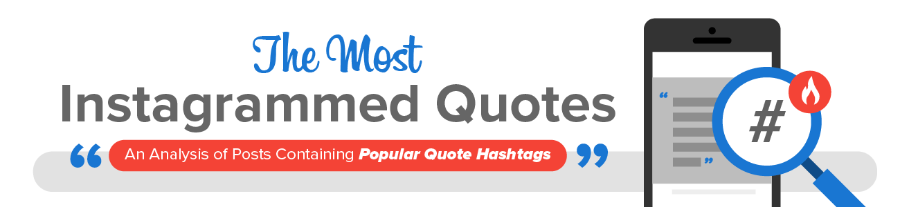 The Most Instagrammed Quotes And Popular Hashtags